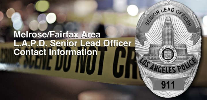 CONTACT OUR AREA LAPD SENIOR LEAD OFFICER | Melrose Action